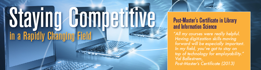 Earn a Post Master's Certificate to stay competitive in your field.