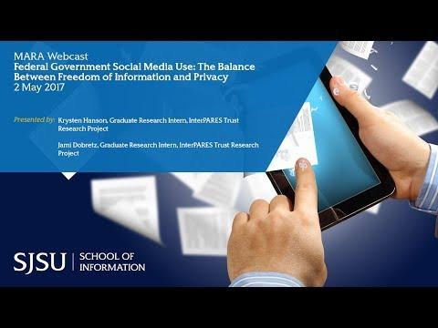 Federal Government Social Media Use: The Balance Between Freedom of Information and Privacy